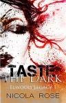 taste the dark